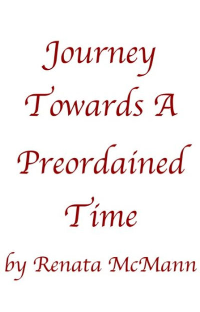 Journey Towards a Preorgained Time
