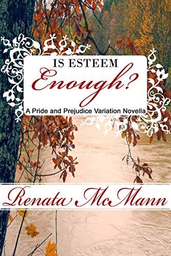 Is Esteem Enough?